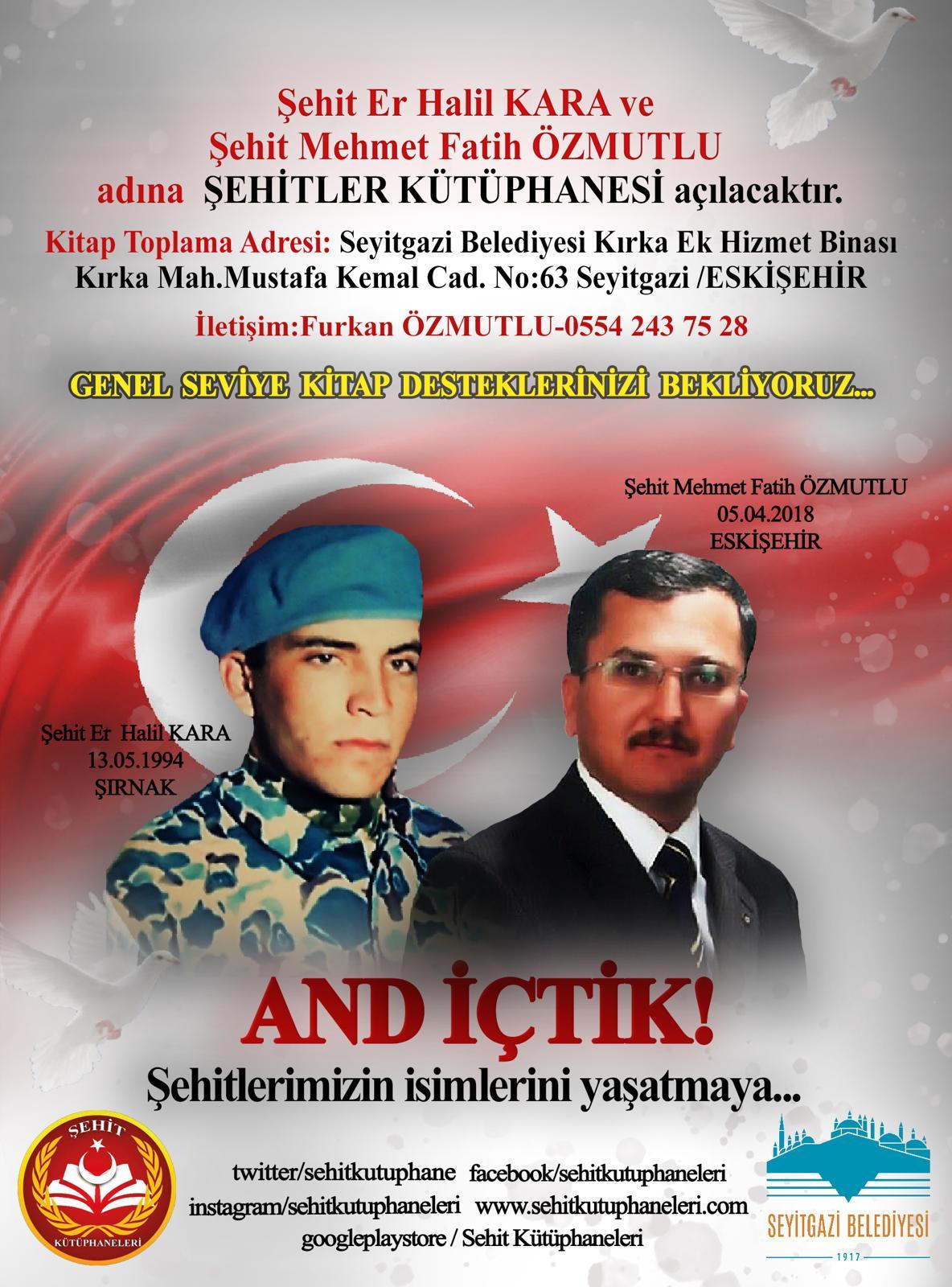 Şehir Er Halil KARA ve Şehit Mehmet Fatih ÖZMUTLU Kütüphanesi