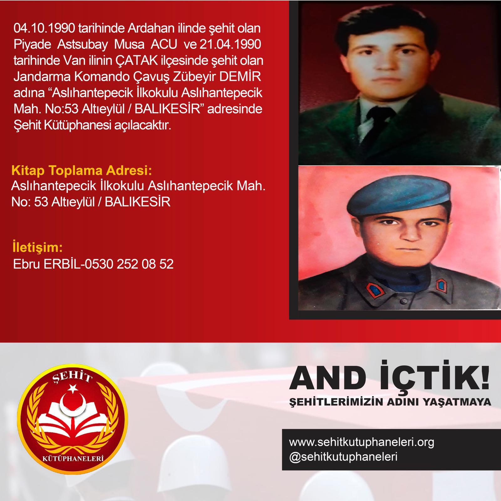 Şehit Piyade Astsubay Musa ACU ve Şehit Jandarma Komando Çavuş Zübeyr DEMİR Kütüphanesi